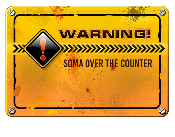 Soma Over the Counter